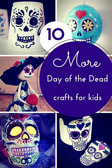 day of the dead crafts for 10 more day of the dead crafts for hodge podge craft
