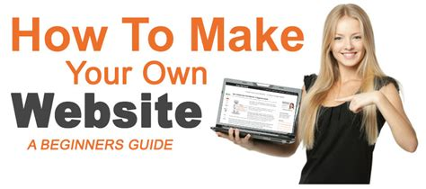 how to make your own how to make your own website step by step beginners