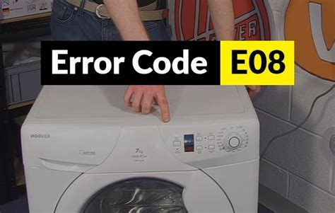 How to Fix an E08 Error Code on a Hoover Washing Machine