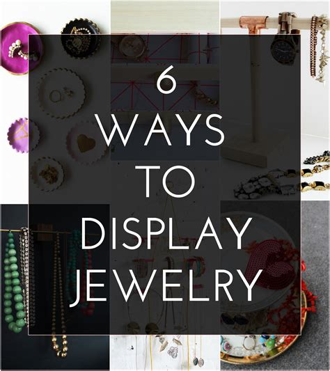how to make a jewelry display 6 diy jewelry displays the crafted