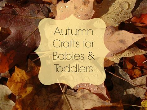 babys crafts autumn crafts for babies