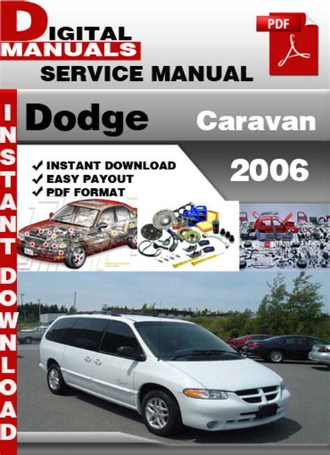 how to download repair manuals 2009 dodge caravan electronic toll collection dodge caravan 2006 factory service repair manual download manuals
