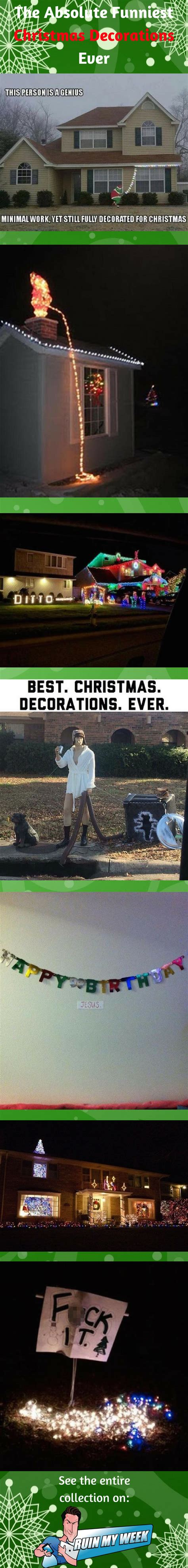 funniest decorations and here are the absolute funniest decorations