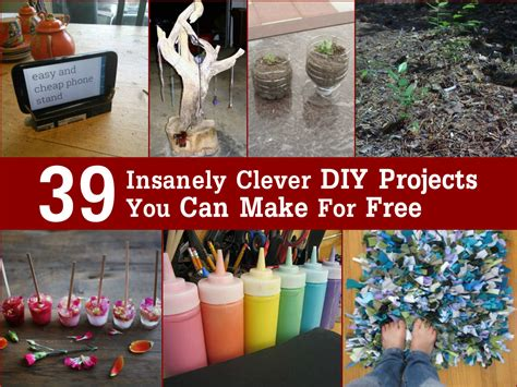 diy craft projects for 39 insanely clever diy projects you can make for free