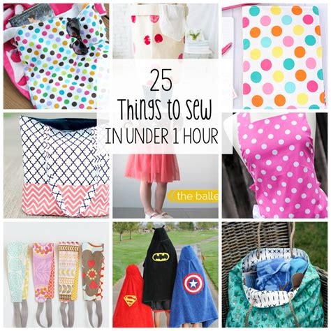 1 hour craft projects 25 things to sew in 1 hour projects