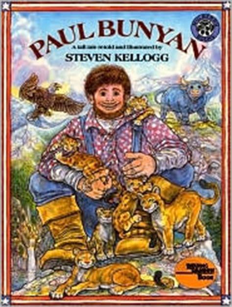 traditional literature picture books becca s books for paul bunyan traditional literature