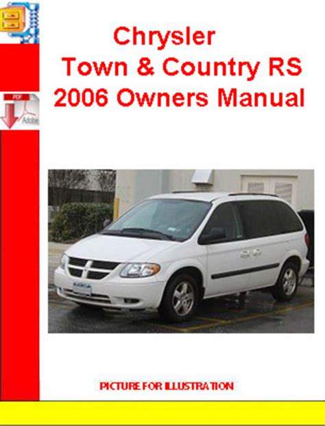free auto repair manuals 2006 chrysler town country electronic toll collection chrysler town country rs 2006 owners manual download manuals a