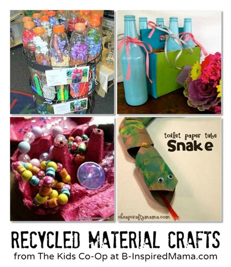 crafts for using recycled materials co op recycled material crafts b inspired