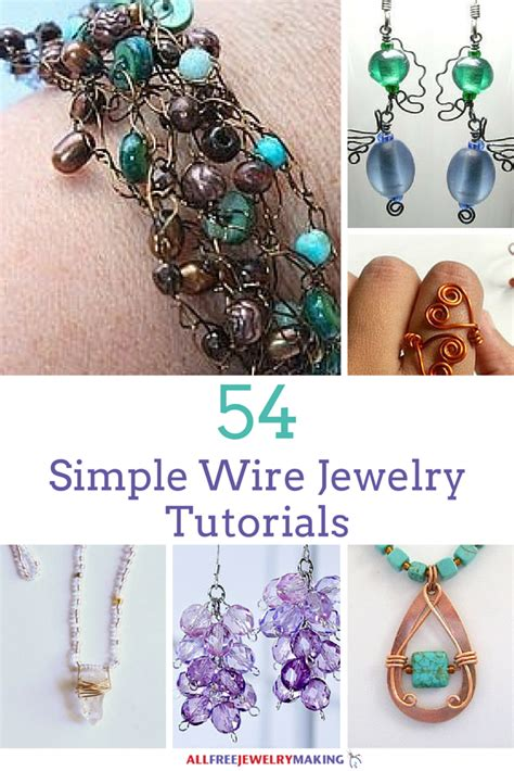 wire work secrets jewelry tutorials 54 simple wire jewelry tutorials