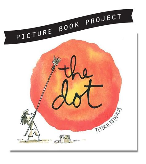 Picture Book Project The Dot Playful Learning