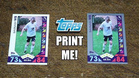 match attax make your own card topps print me match attax 2016 17