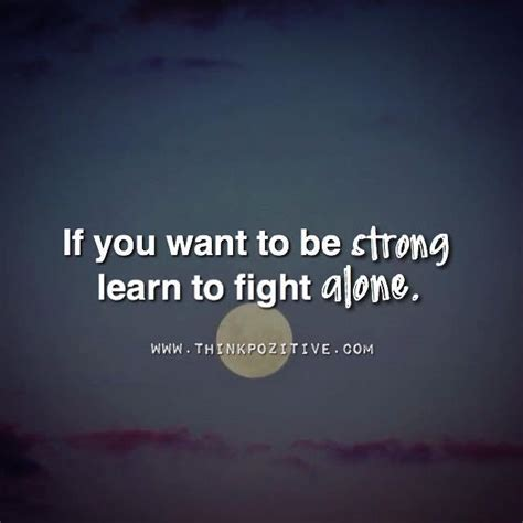 want to be if you want to be strong