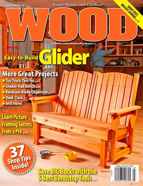 woodworking at home magazine wood issue 205 july 2011 woodworking plan from wood magazine