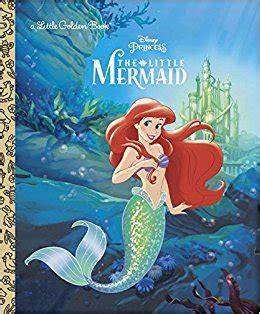 mermaid picture books the mermaid disney princess golden book