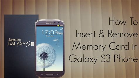 how to make sd card work again how to insert and remove memory card in galaxy s3 phone