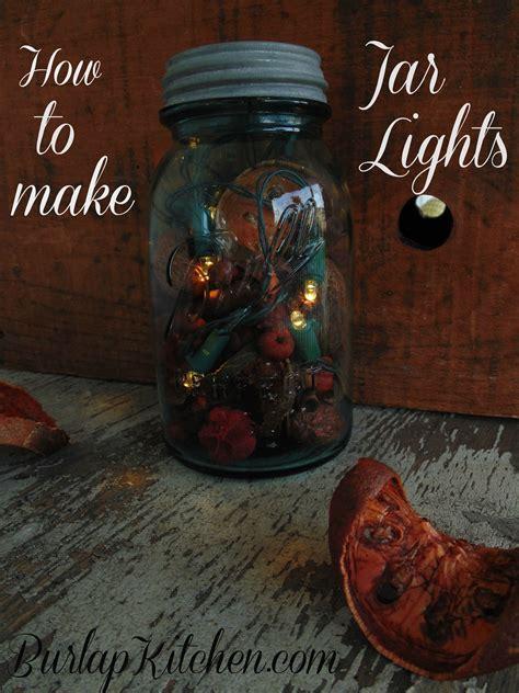 how to make jar string lights how to make jar lights burlapkitchen