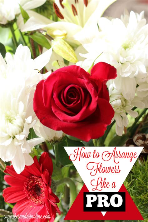 how to arrange flowers how to arrange flowers like a pro at cupcakesandcrinoline