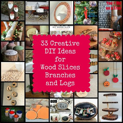 popular crafts for 33 creative diy ideas for wood slices branches and logs
