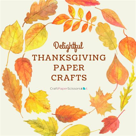 thanksgiving paper crafts for delightful thanksgiving paper crafts craft paper scissors
