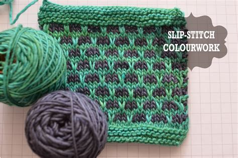 how to do a slip stitch knitting katya frankel how to slip stitch colourwork