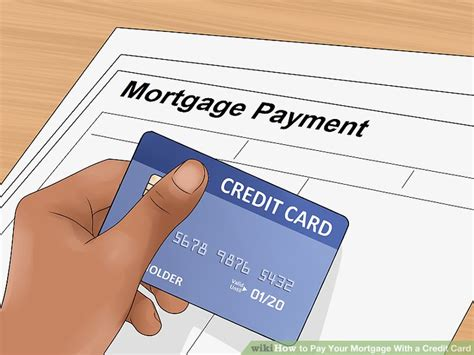 how to make mortgage payment with credit card 3 ways to pay your mortgage with a credit card wikihow