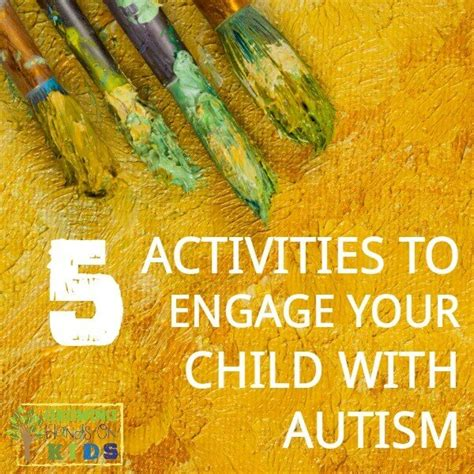 crafts for with autism 5 activities to engage your child with autism