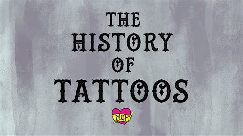 the history of the history of tattoos