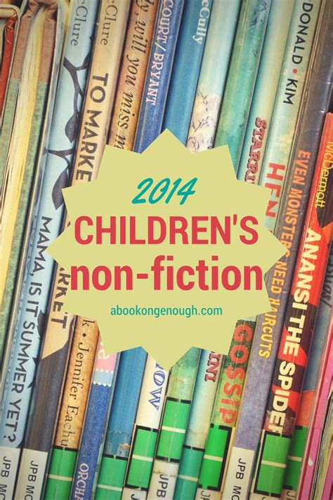 nonfiction picture books 2014 picture book non fiction for of all ages for