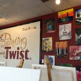 paint with a twist in fort worth painting with a twist 31 photos 15 reviews