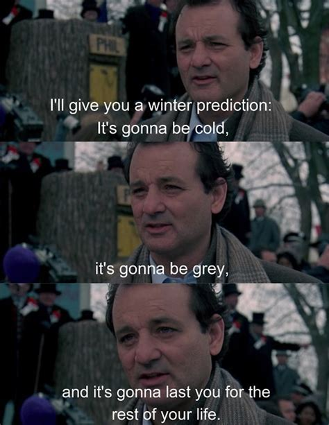 groundhog day imdb quotes bill murray quotes quotesgram