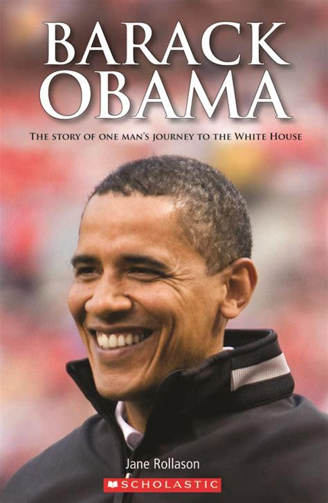 barack obama picture book scholastic elt readers level 2 barack obama level 2