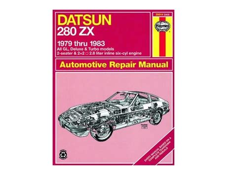 automotive repair manual 1979 nissan 280zx user handbook haynes automotive repair manual 28014 datsun 280zx whitehead performance