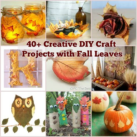 diy fall craft projects 40 creative diy craft projects with fall leaves