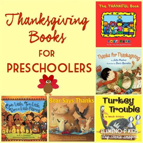 thanksgiving picture books best thanksgiving books for preschoolers elemeno p