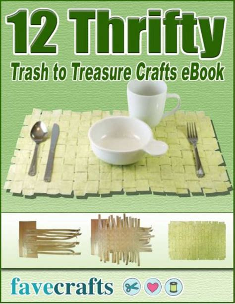 trash to treasure crafts for quot 12 thrifty trash to treasure crafts quot ebook favecrafts