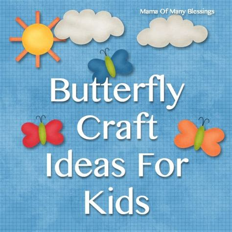 butterfly craft for 50 awesome and easy craft ideas for