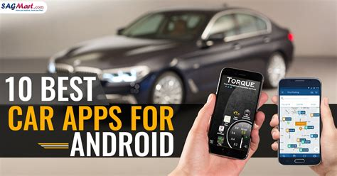 Car Apps For Computer by 10 Best Car Apps For Android Sagmart