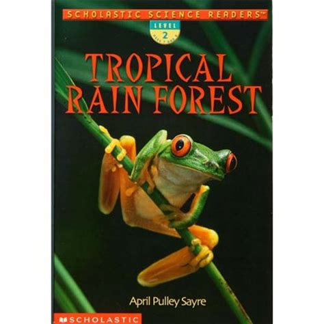 rainforest picture books tropical forest scholastic science readers