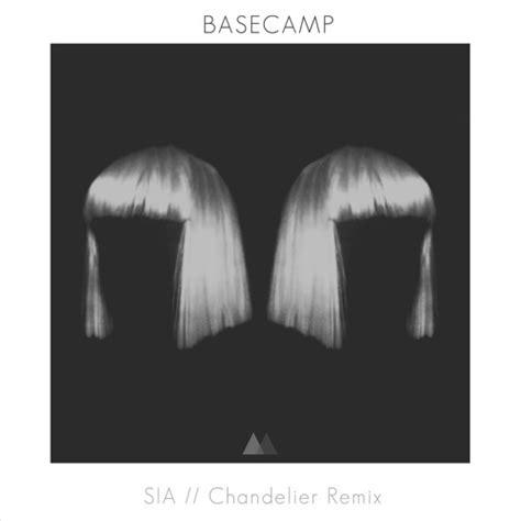 sia quot chandelier quot basec remix by b a s e c a m p