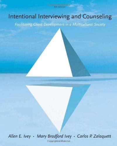 essentials of intentional interviewing counseling in a multicultural world intentional interviewing and counseling facilitating