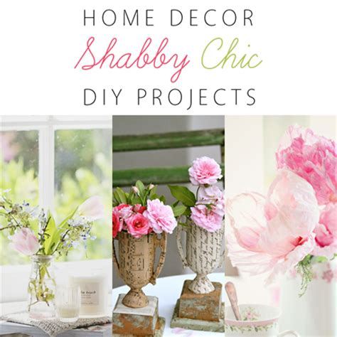 home decor blogs shabby chic home decor shabby chic diy projects the cottage market
