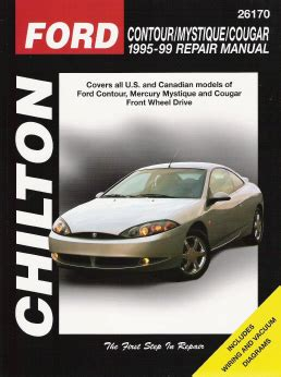 car maintenance manuals 1995 mercury mystique electronic toll collection 1995 1999 ford contour mercury mystique cougar chilton total car care manual
