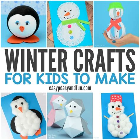 for children to make winter crafts for to make and craft ideas
