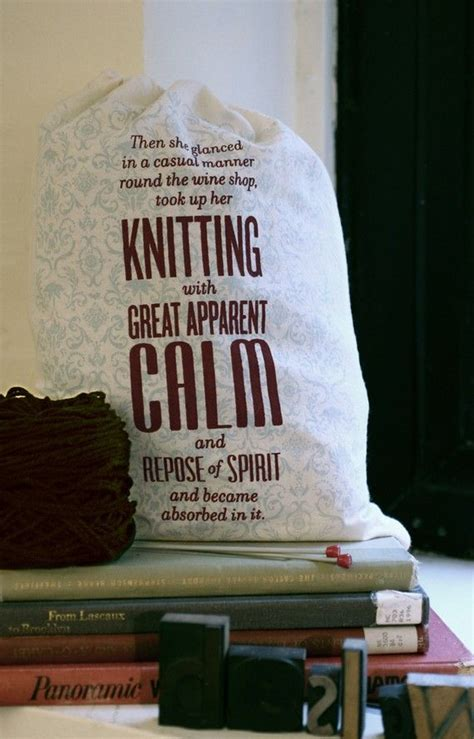 knitting in tale of two cities 1000 images about nifty knitting signs and sayings on