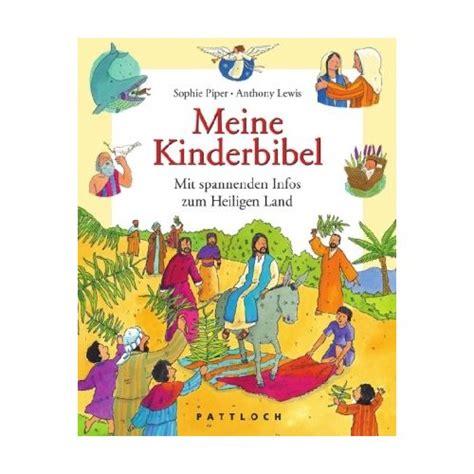 Kinderbibel Der Garten by Kinderbibeln 2 Piper Anthony Lewis Meine
