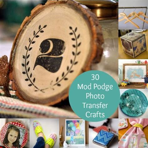 decoupage photo transfer 30 mod podge photo transfer crafts you ll a mod