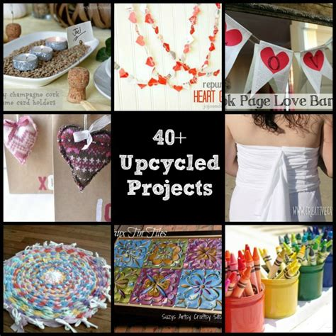 upcycled craft projects 40 upcycled and recycled crafts and diy projects the