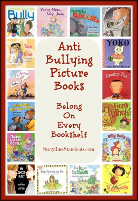 picture books on bullying terrific anti bullying picture books recommended by