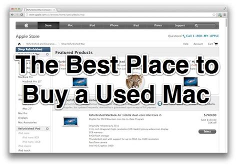 best place to buy the best place to buy a used mac is the apple refurbished