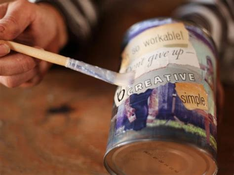 sealing decoupage decoupage photo and quote cans hgtv